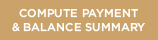 Compute Payment and Balance Summary